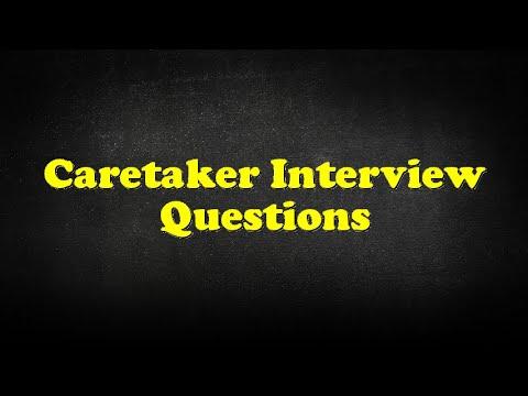 Caretaker Interview Questions