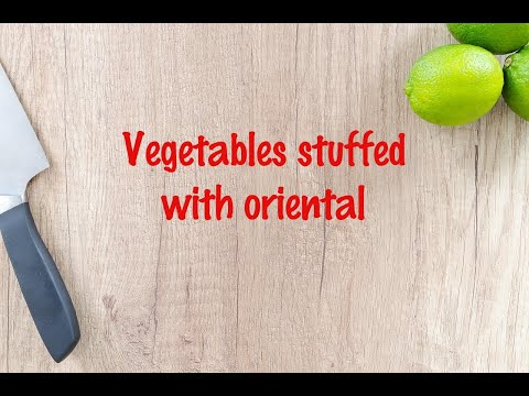 How to cook - Vegetables stuffed with oriental