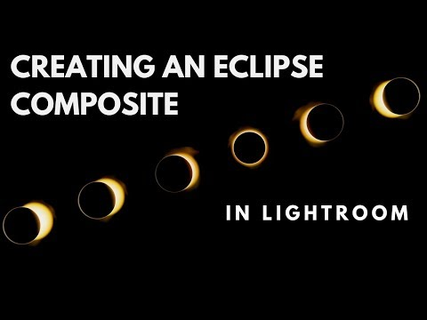 Creating an Eclipse Composite in Lightroom Only