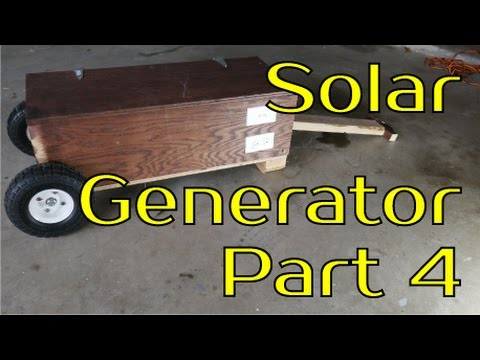 Solar Generator Project - Part 4 Finishing Touches