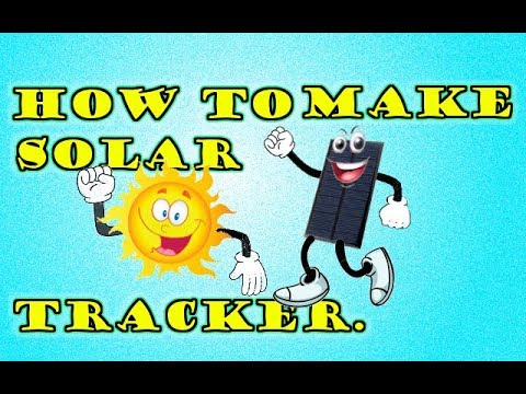 How To Make Solar Tracker.