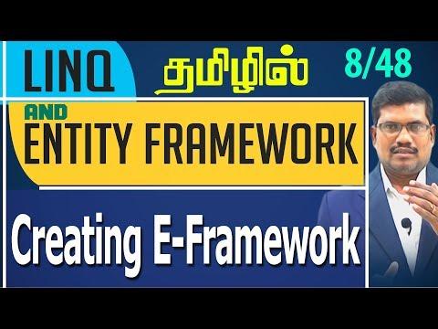 #8 Creating Entity Framework || LINQ and Entity framework in Tamil