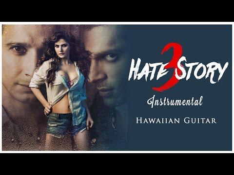 Hate Story 3 - Full Songs - Hawaiian Guitar Instrumental | Audio Jukebox | T-Series