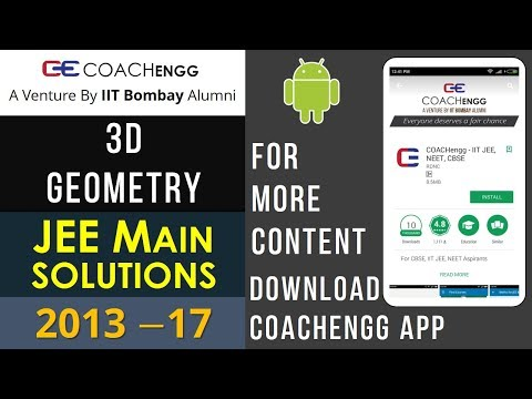 JEE Main Problems   3D Geometry   2013 to 2017   Chapterwise Solutions By Nitesh Choudhary