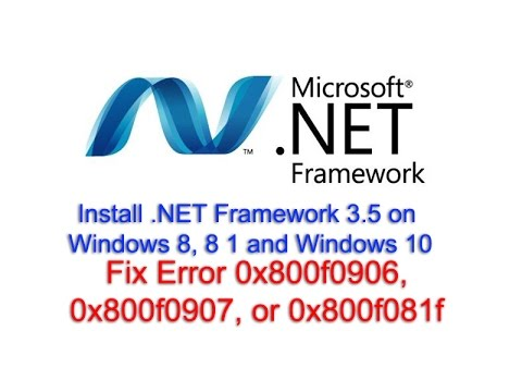 Install .NET Framework 3.5 on Windows 8, 8 1 and Windows 10