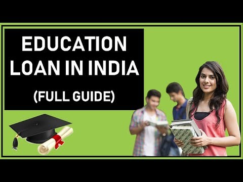 Education Loan in India (Full Guide 2018)