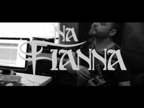 Na Fianna UNEARTHED