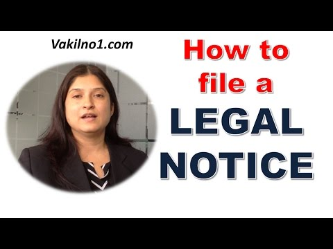 What is a Legal Notice ? , How to file a legal notice ?,  legal notice for nonpayment