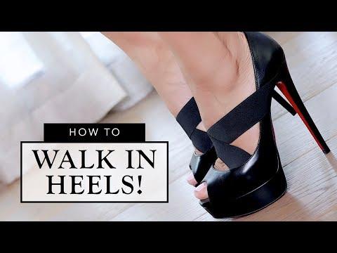 HOW TO WALK IN HEELS   Sonal Maherali