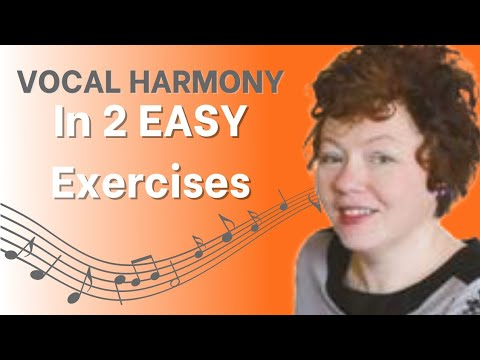 Learn Vocal Harmony in 2 Easy Exercises