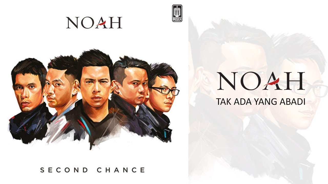 Noah - Tak Ada Yang Abadi