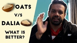 Oats vs Daliya ? Which Is Better For Strength | FitMuscleTV