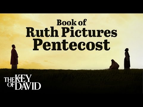 Book of Ruth Pictures Pentecost