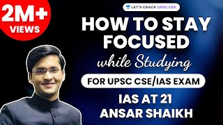 IAS at 21 - Ansar Shaikh (Live from LBSNAA) - How to stay focused on studies (UPSC preparation)