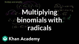 Multiplying Binomials With Radicals Algebra Basics Khan Academy