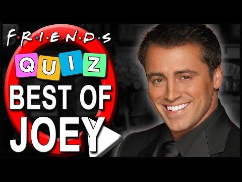 Friends Quiz   How well do you know Joey Tribbiani?