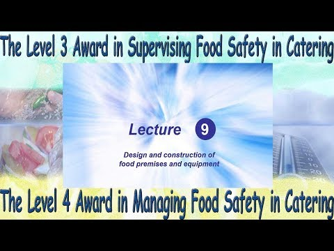 Lecture 9 - Level 4 Award in Managing Food Safety in Catering