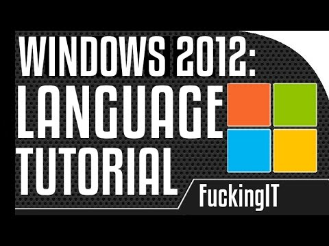 Windows 2012 - Changing the language