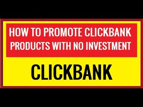How To Promote Clickbank Products Without Any Investment - Crazy Free Clickbank Traffic Method