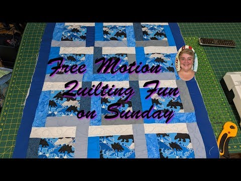 Free Motion Quilting Fun on Sunday