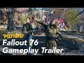 Fallout 76 Gameplay Trailer