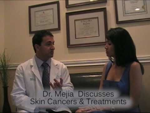 Dr. Mejia Discusses Types of Skin Cancer Treatments In Palm Beach& Treatments