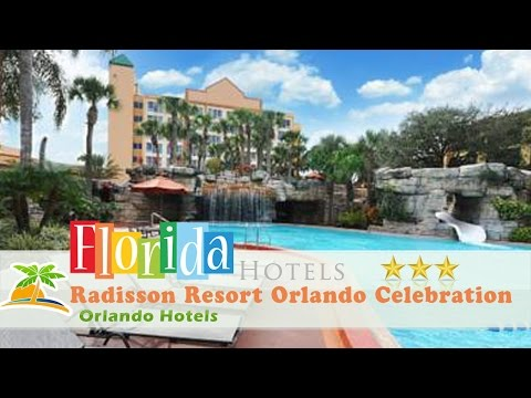 Radisson Resort Orlando Celebration - Orlando Hotels, Florida