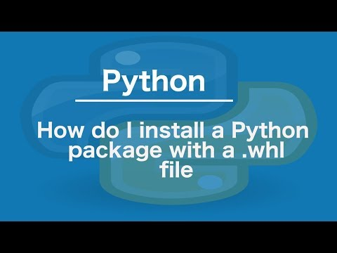 How do I install a Python package with a .whl file
