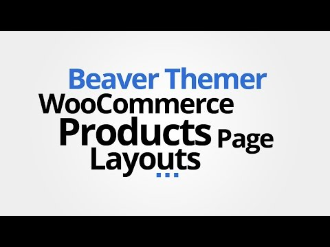 Beaver Themer: Custom WooCommerce Product Page Layouts
