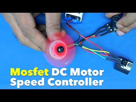 DC Motor Speed Controller Using Mosfet