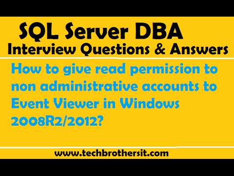 How to give read permission to non administrative accounts to Event Viewer in Windows 2008R2/2012