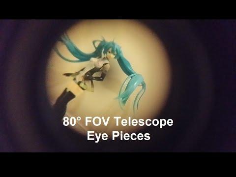 High FOV Eye Pieces Make the Telescope!