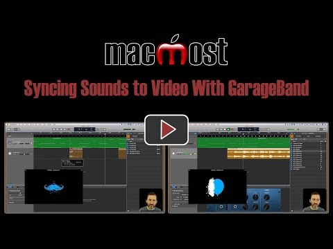 Syncing Sounds to Video With GarageBand (MacMost #1798)