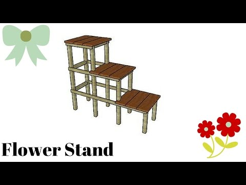 Flower Stand Plans