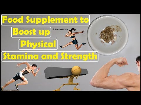 Food Supplement to Boost up Physical Stamina and Strength