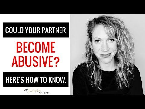 Domestic Violence: Warning Signs that Your Partner Could Become Abusive