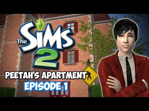 APARTMENTS! - Peetah's Apartment (The Sims 2) Part 1