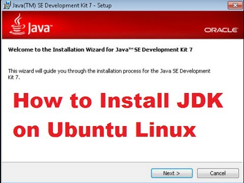 How to Install Java JDK and JRE on Ubuntu Linux