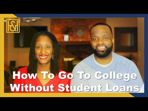 How To Go To College Without Student Loans | #FinHealthMatters