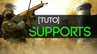 [tuto] - Les Supports - Rainbow Six Siege