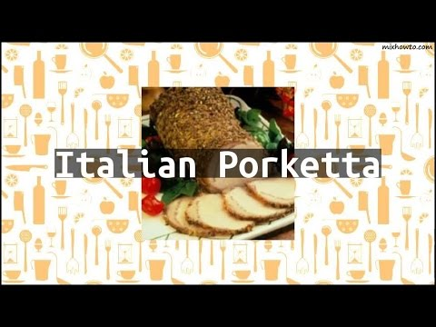 Recipe Italian Porketta