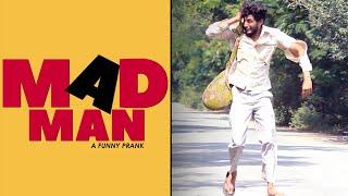MAD MAN Prank | Funny Telugu Prank | Latest Pranks in Telugu | Pranks in Hyderabad 2019 | FunPataka
