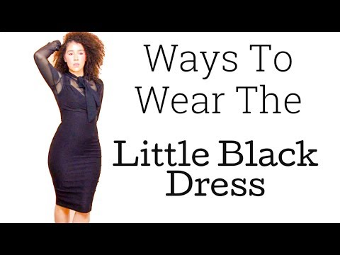 How To: Little Black Dress Style Try-On   Different Ways To Wear A LBD   #littleblackdress