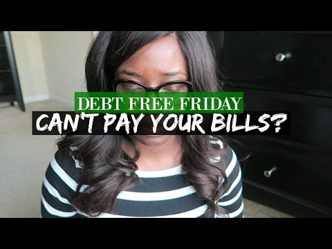 Can't pay your bills? Here's what to do | Debt Free Friday