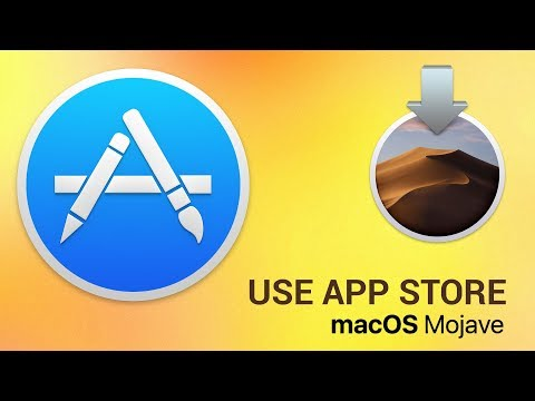 How to use Mac AppStore on macOS Mojave