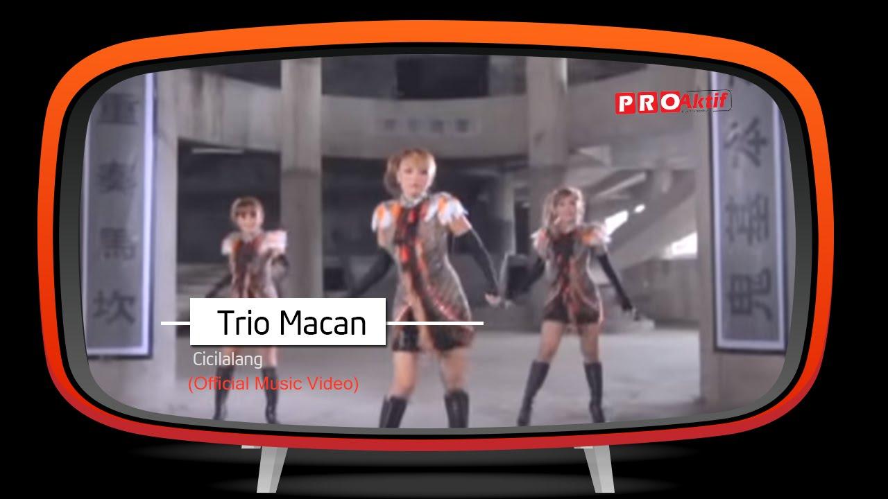 Trio Macan - Cicilalang