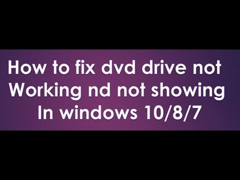 how to fix dvd drive not working in windows 10 2018