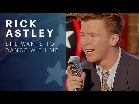 Rick Astley - She Wants To Dance With Me (Video)
