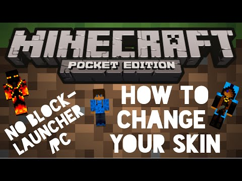 How To Change Your Skin - No Blocklauncher / No Computer - Singleplayer   Minecraft PE