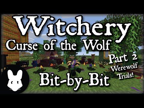 Witchery: Curse of the Wolf - Bit-by-Bit Part 2 (Werewolf Trials!)